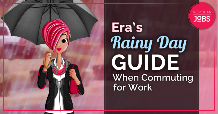 Era's Rainy Day Guide When Commuting for Work