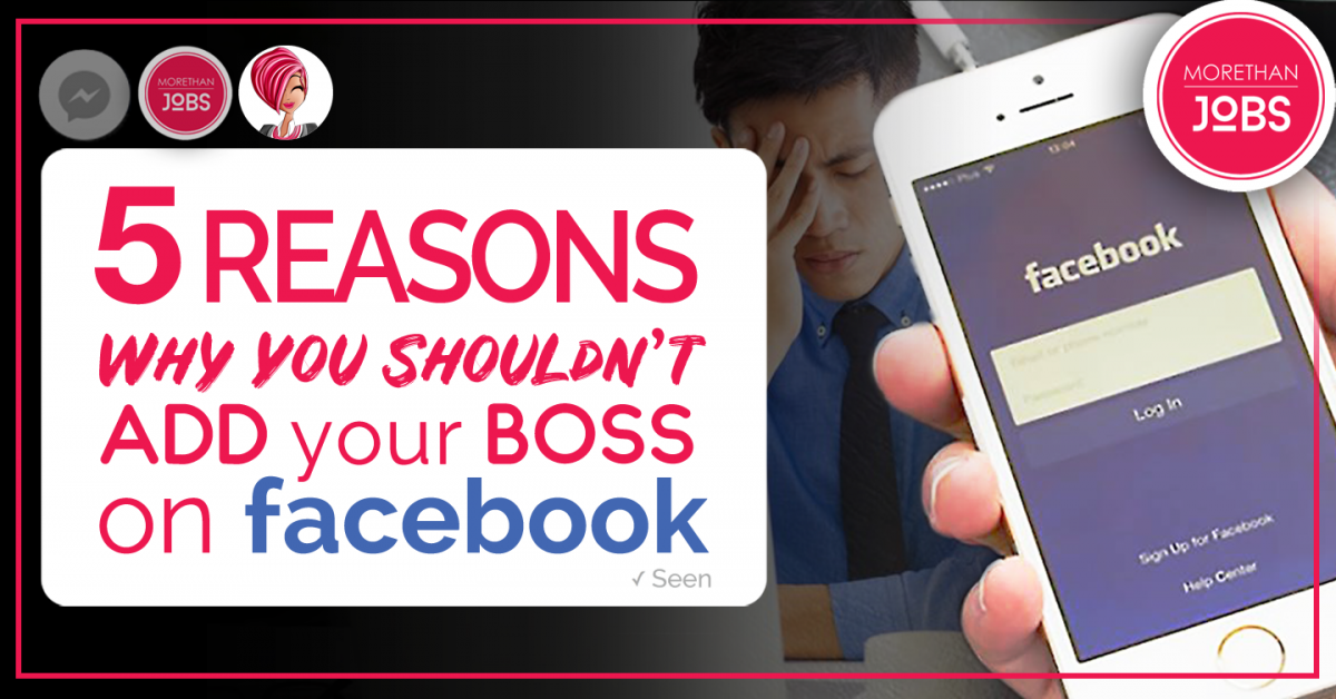 Five Reasons Why You Shouldn't Add Your Boss on Facebook
