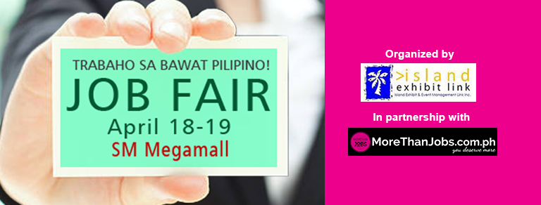 Megamall Jobfair – April 18 & 19, 2018 (Island Exhibit)