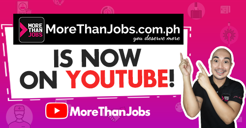 MoreThanJobs PH Is Now On YouTube